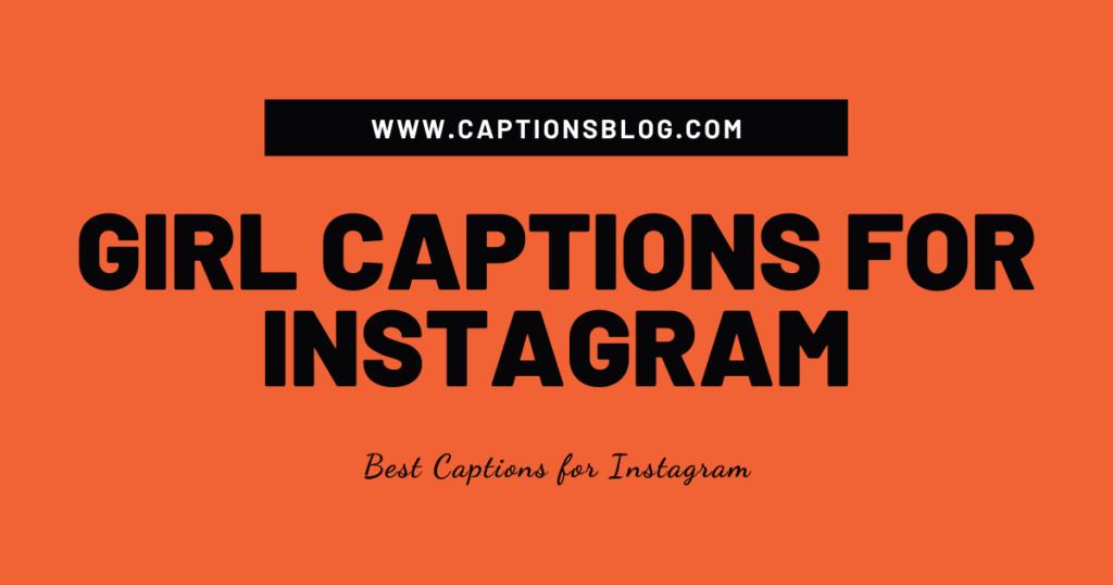Girl Captions For Instagram