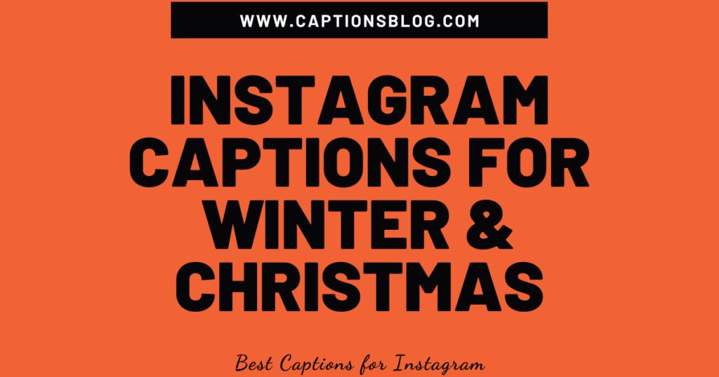 Instagram Captions for Winter & Christmas