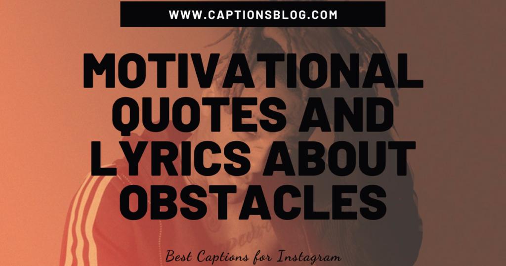 Motivational XXXTENTACION quotes and lyrics about obstacles