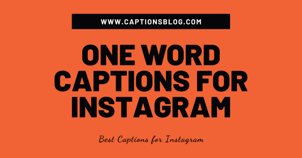 One Word Captions For Instagram