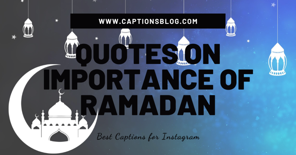 Quotes on Importance of Ramadan