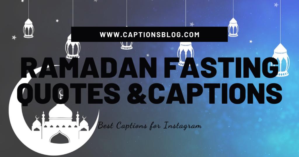 Ramadan Fasting Quotes & Captions