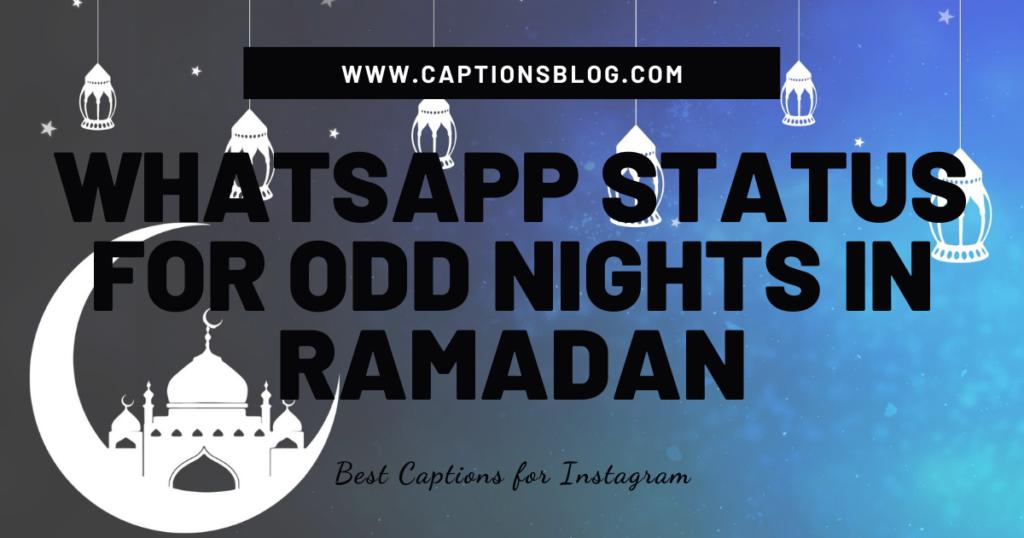 WhatsApp status for Odd nights in Ramadan