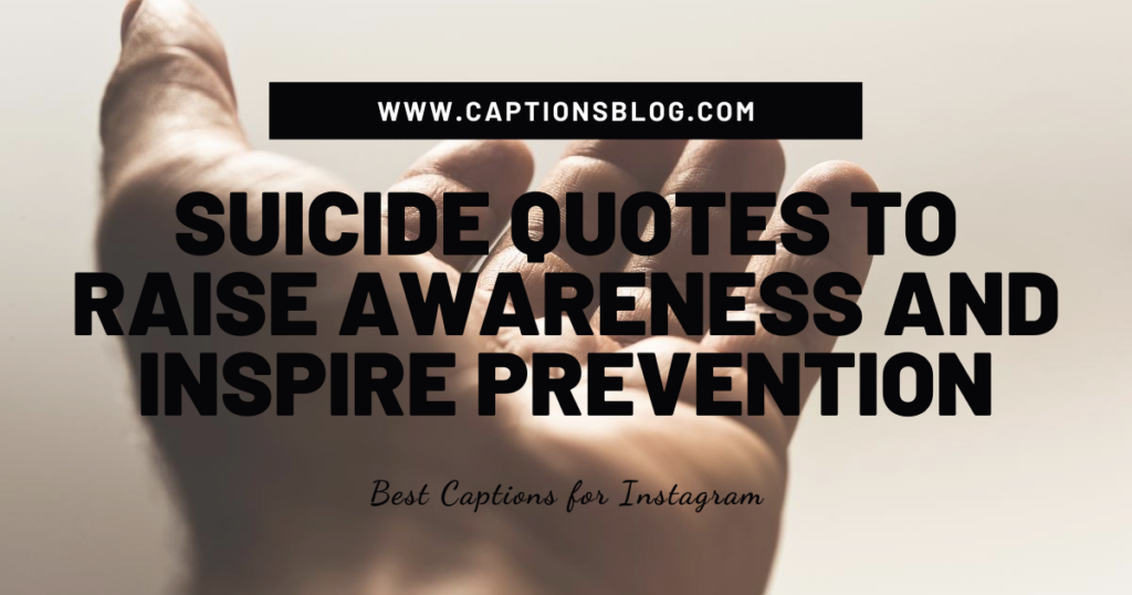 Suicide quotes to raise awareness and inspire prevention