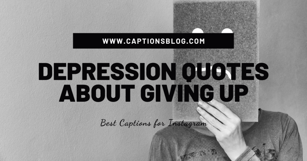 Depression quotes about giving up