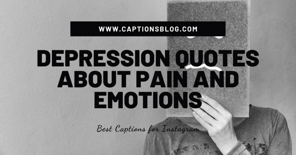Depression quotes about pain and emotions