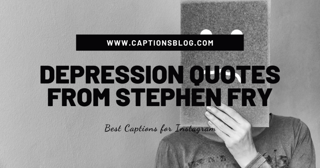 Depression quotes from Stephen Fry