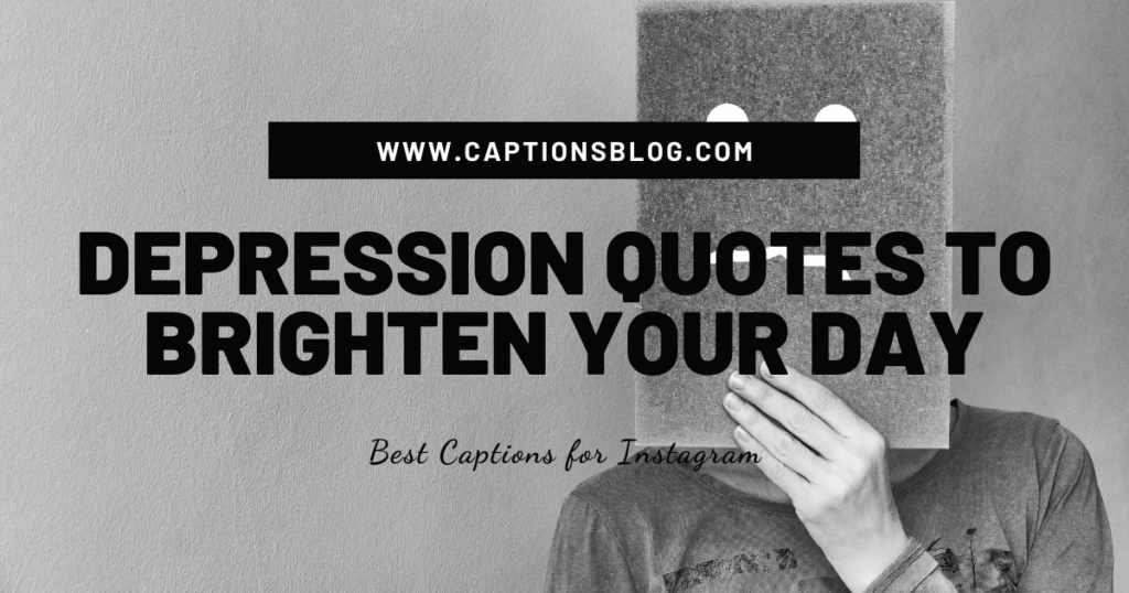 Depression quotes to brighten your day