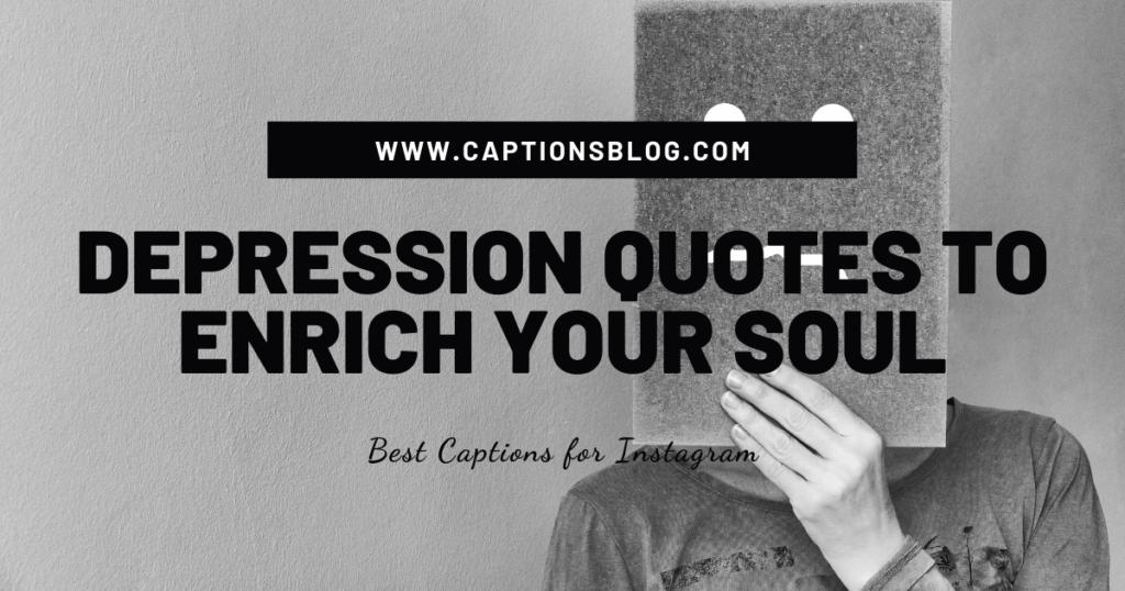 Depression quotes to enrich your soul