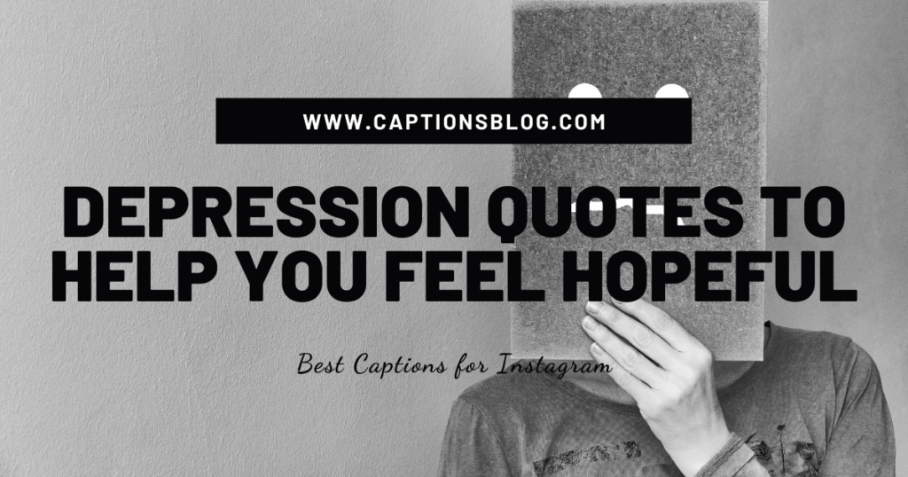 Depression quotes to help you feel hopeful