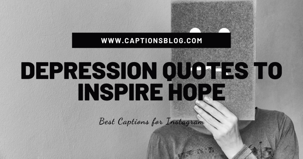 Depression quotes to inspire hope