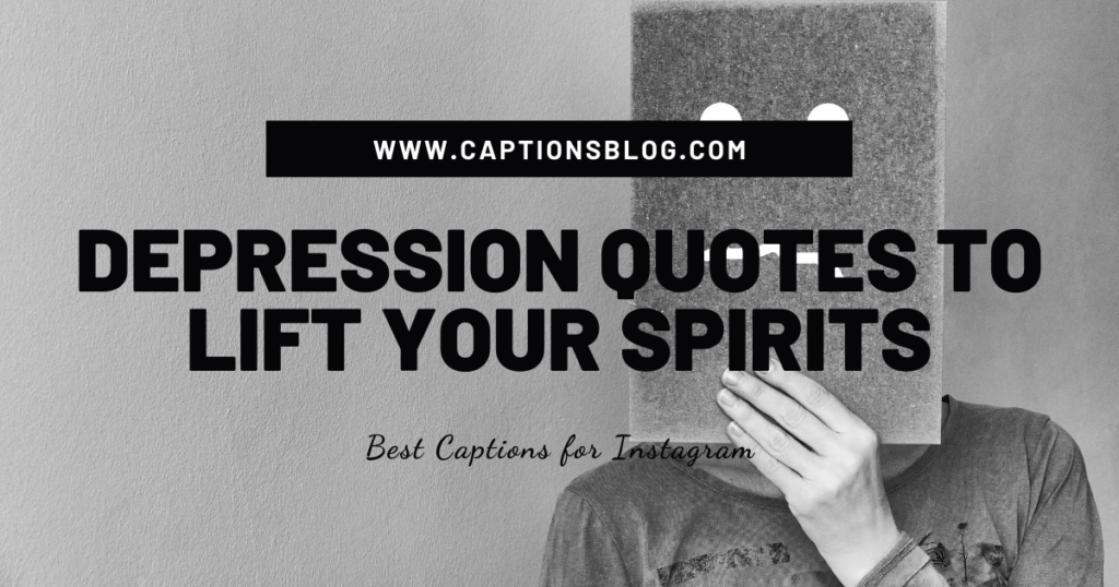 Depression quotes to lift your spirits