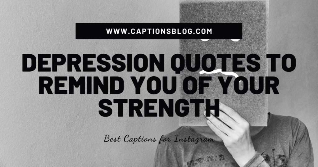 Depression quotes to remind you of your strength