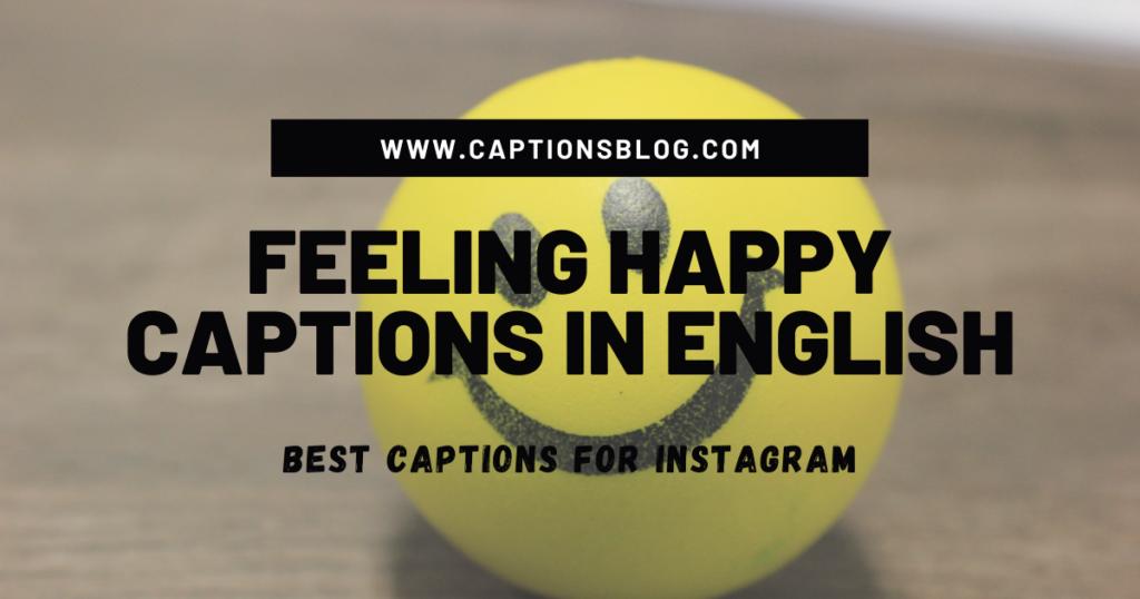 Feeling Happy Captions In English