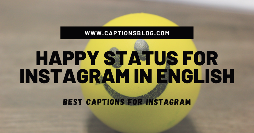 Happy Status for Instagram In English