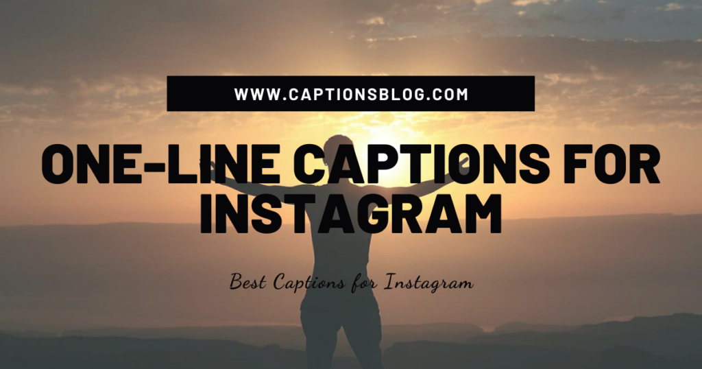 One-Line Captions For Instagram