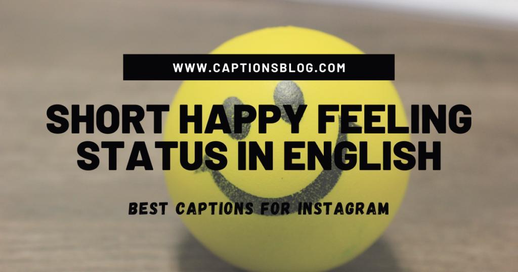 Short Happy Feeling Status In English
