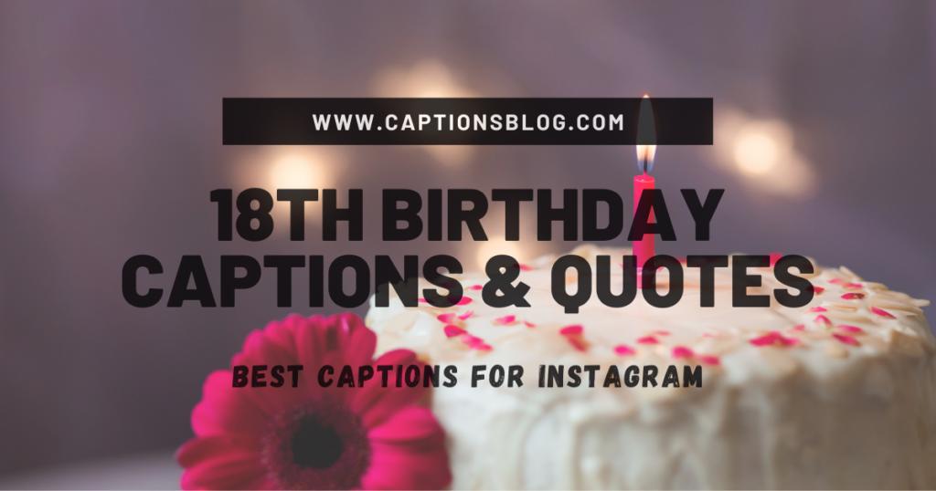 18th Birthday Captions & Quotes