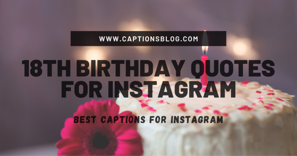 18th Birthday Quotes for Instagram