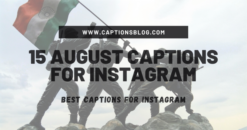 15 August Captions for Instagram
