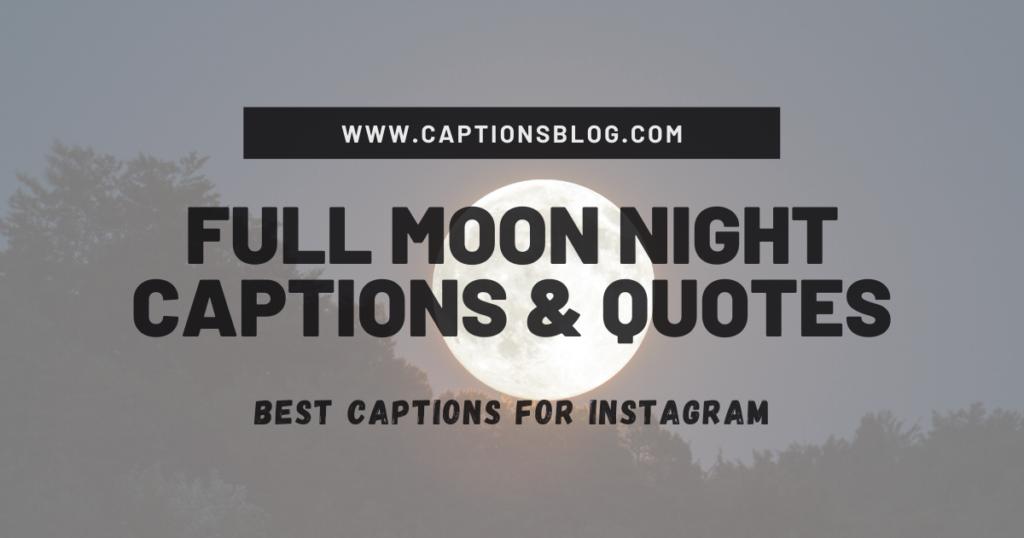 Full Moon Night Captions & Quotes