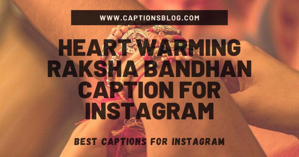 Heart Warming Raksha Bandhan Caption For Instagram