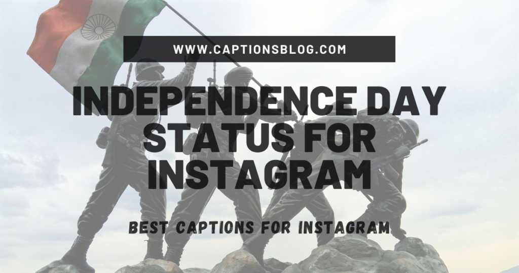 Independence Day Status for Instagram