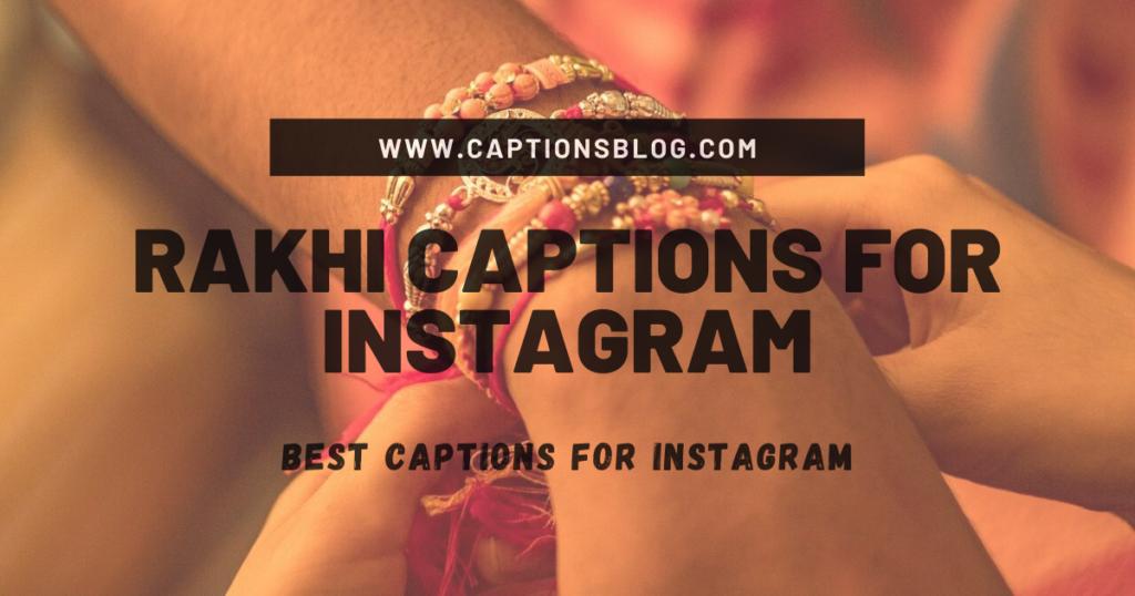 Rakhi Captions for Instagram