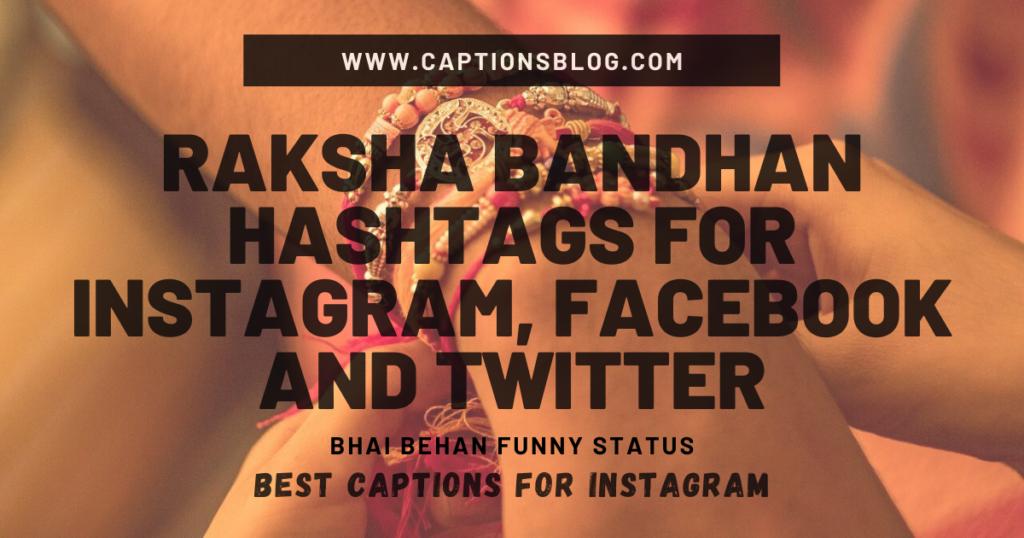 Raksha Bandhan Hashtags For Instagram, Facebook and Twitter