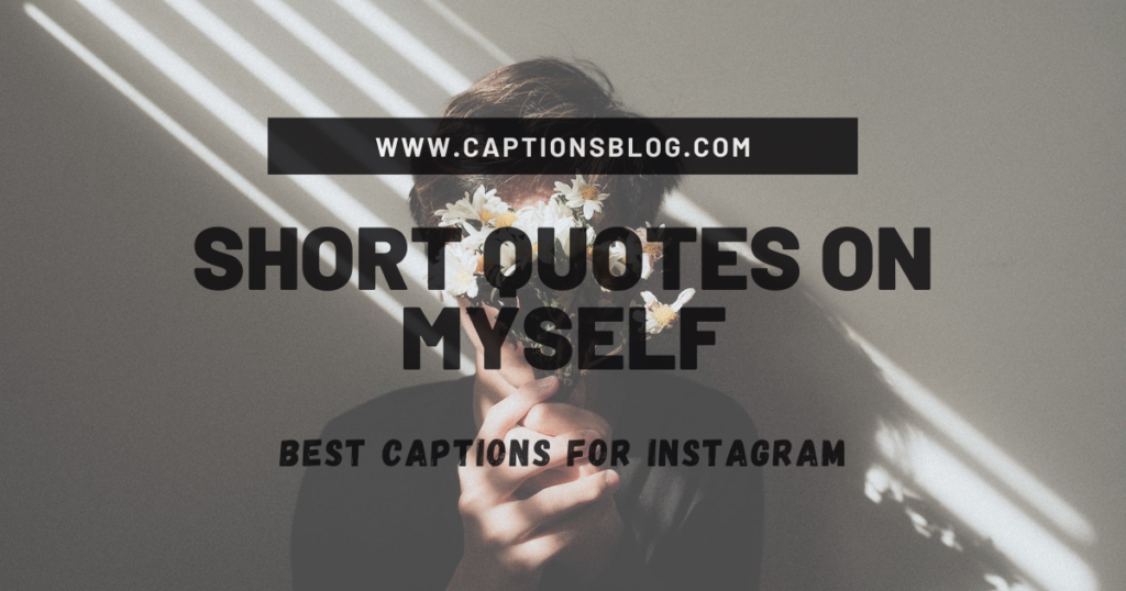Short Quotes On Myself